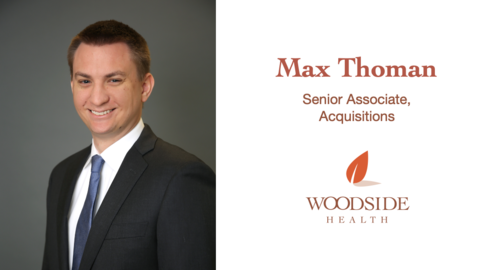 Woodside Health Promotes Maxwell Thoman to Senior Associate